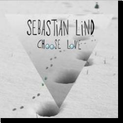 Cover: Sebastian Lind - Choose Love