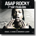 Cover: A$AP Rocky feat. Drake, 2 Chainz & Kendrick Lamar - F**kin' Problems