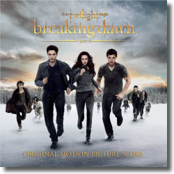 Cover: The Twilight Saga: Breaking Dawn (Part 2) (The Score) - Music by Carter Burwell