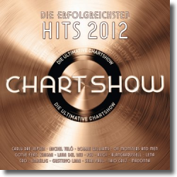 Cover: Die ultimative Chartshow - Hits 2012 - Various Artists