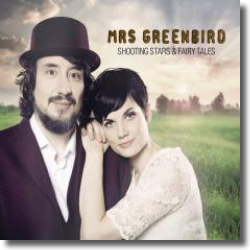 Cover: Mrs. Greenbird - Shooting Stars & Fairy Tales