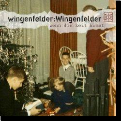 Cover: wingenfelder:Wingenfelder - Wenn die Zeit kommt