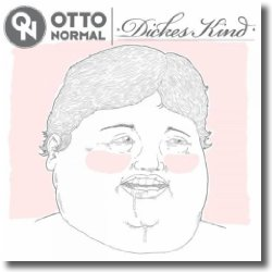 Cover: OTTO NORMAL - Dickes Kind