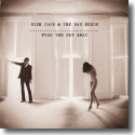 Cover:  Nick Cave & The Bad Seeds - Push The Sky Away