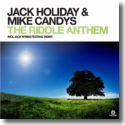 Cover: Jack Holiday & Mike Candys - The Riddle Anthem