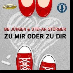 Cover: BB Jürgen & Stefan Stürmer - Zu mir oder zu Dir