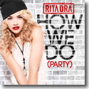 Cover:  Rita Ora - How We Do (Party)