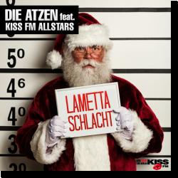 Cover: Die Atzen feat. Kiss FM Allstars - Lametta-Schlacht