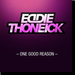 Cover: Eddie Thoneick - One Good Reason