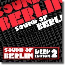 Cover: Sound Of Berlin - Deep Edition Vol. 2 - Various Artists