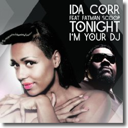 Cover: Ida Corr feat. Fatman Scoop - Tonight I'm Your DJ