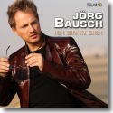 Cover:  Jörg Bausch - Ich bin in dich