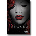Cover:  Rihanna - Loud Tour - Live At The O2