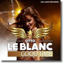 Cover: Otto Le Blanc - Good Time