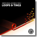 Cover: Dimitri Vegas, Like Mike & Yves V. - Loops & Tings