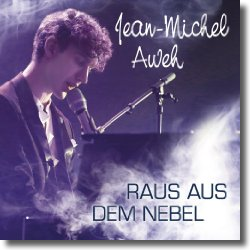 Cover: Jean-Michel Aweh - Raus aus dem Nebel