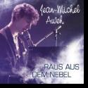 Cover:  Jean-Michel Aweh - Raus aus dem Nebel