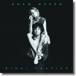 Cover: Adam Green & Binki Shapiro - Adam Green & Binki Shapiro