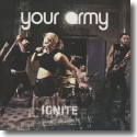 Cover:  Your Army - Ignite