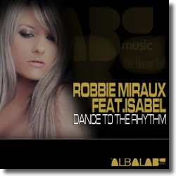 Cover: Robbie Miraux feat. Isabel - Dance To The Rhythm