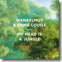 Cover:  Wankelmut & Emma Louise - My Head Is A Jungle