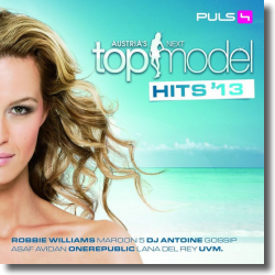 Cover: Austria's Next Topmodel 2013 - Various Artists