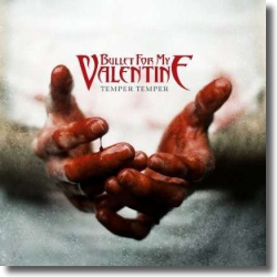Cover: Bullet For My Valentine - Temper Temper