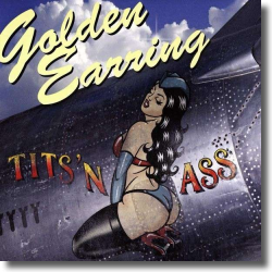 Cover: Golden Earring - Tits 'n Ass
