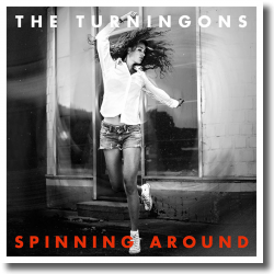 Cover: The TurningOns - Spinning Around