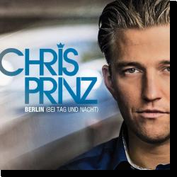 Cover: Chris Prinz - Berlin (bei Tag und Nacht)