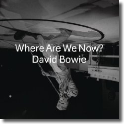 Cover: David Bowie - Where Are We Now?
