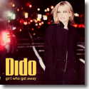 Cover: Dido - Girl Who Got Away