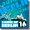 Cover:  Sound Of Berlin 16 - Various Artists