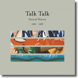 Cover: Talk Talk - Natural History - The Very Best Of 1982 - 1988
