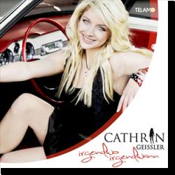 Cover: Cathrin Geissler - Irgendwo Irgendwann
