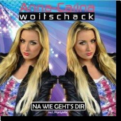 Cover: Anna-Carina Woitschack - Na wie geht's dir