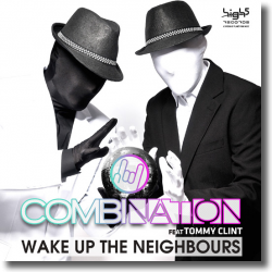 Cover: CombiNation feat. Tommy Clint - Wake Up The Neighbours