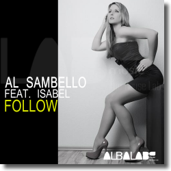 Cover: Al Sambello feat. Isabel - Follow