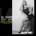 Cover:  Al Sambello feat. Isabel - Follow