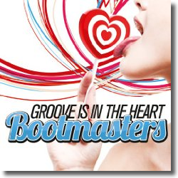 Cover: Bootmaster - Groove Is In The Heart