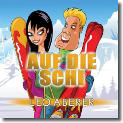 Cover: Leo Aberer - Auf die Schi