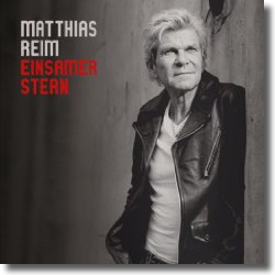Cover: Matthias Reim - Einsamer Stern