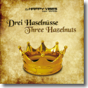 Cover:  DJ Happy Vibes feat. Jazzmin - Drei Haselnüsse / Three Hazelnuts