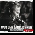 Cover:  Konstantin Wecker - Wut und Zärtlichkeit - Live