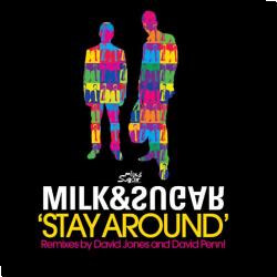 Cover: Milk & Sugar - Stay Around