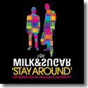 Cover:  Milk & Sugar - Stay Around