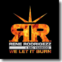 Cover: Rene Rodrigezz & MC Yankoo - We Let It Burn