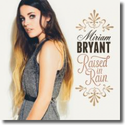 Cover: Miriam Bryant - Raised In Rain