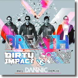 Cover: Dirty Impact vs. Gordon & Doyle - Breath