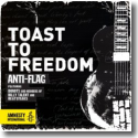 Cover: Anti-Flag feat. Donots and Members of Billy Talent and Beatsteaks - Toast To Freedom